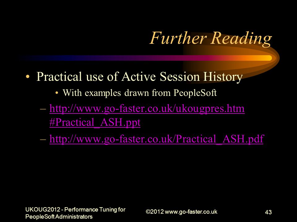 Further Reading Practical use of Active Session History