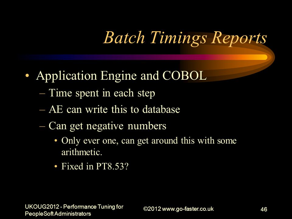 Batch Timings Reports Application Engine and COBOL