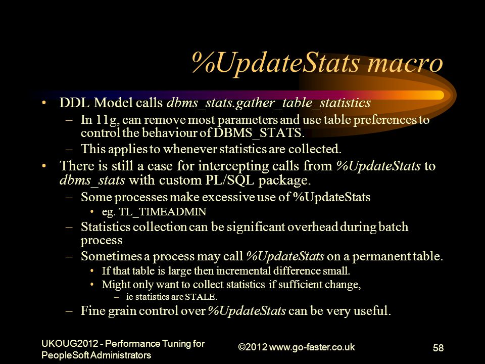 %UpdateStats macro DDL Model calls dbms_stats.gather_table_statistics