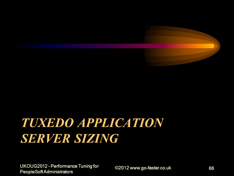 Tuxedo Application Server Sizing