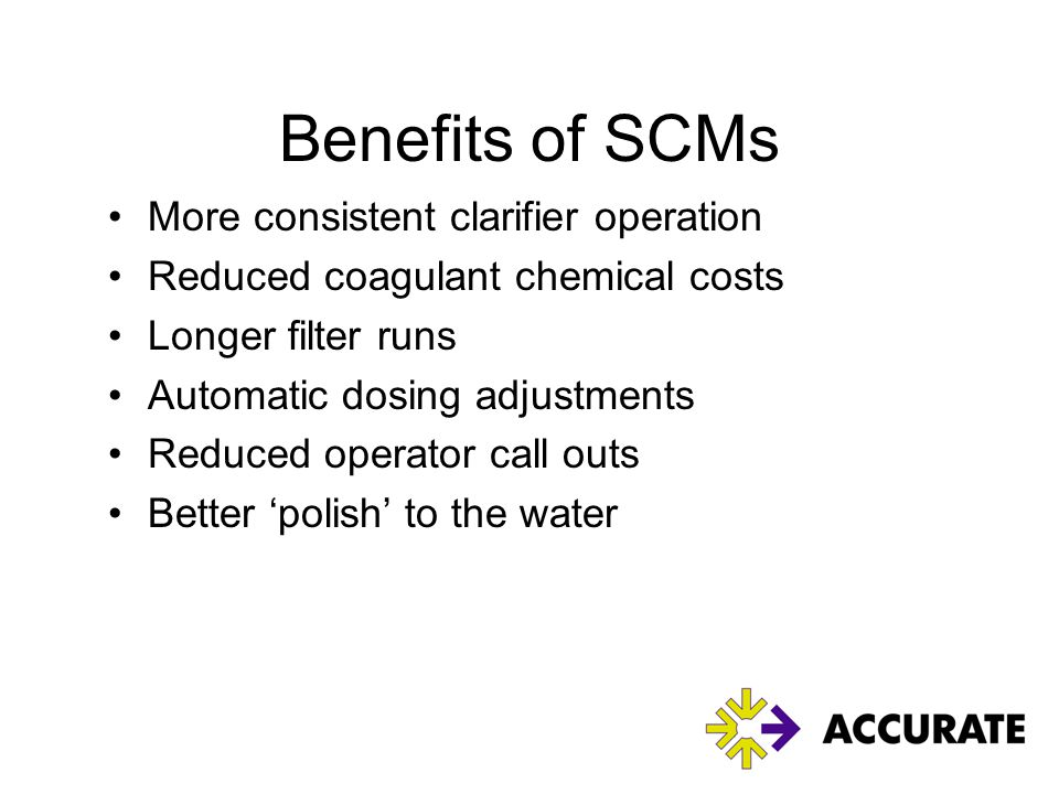 Benefits of SCMs More consistent clarifier operation