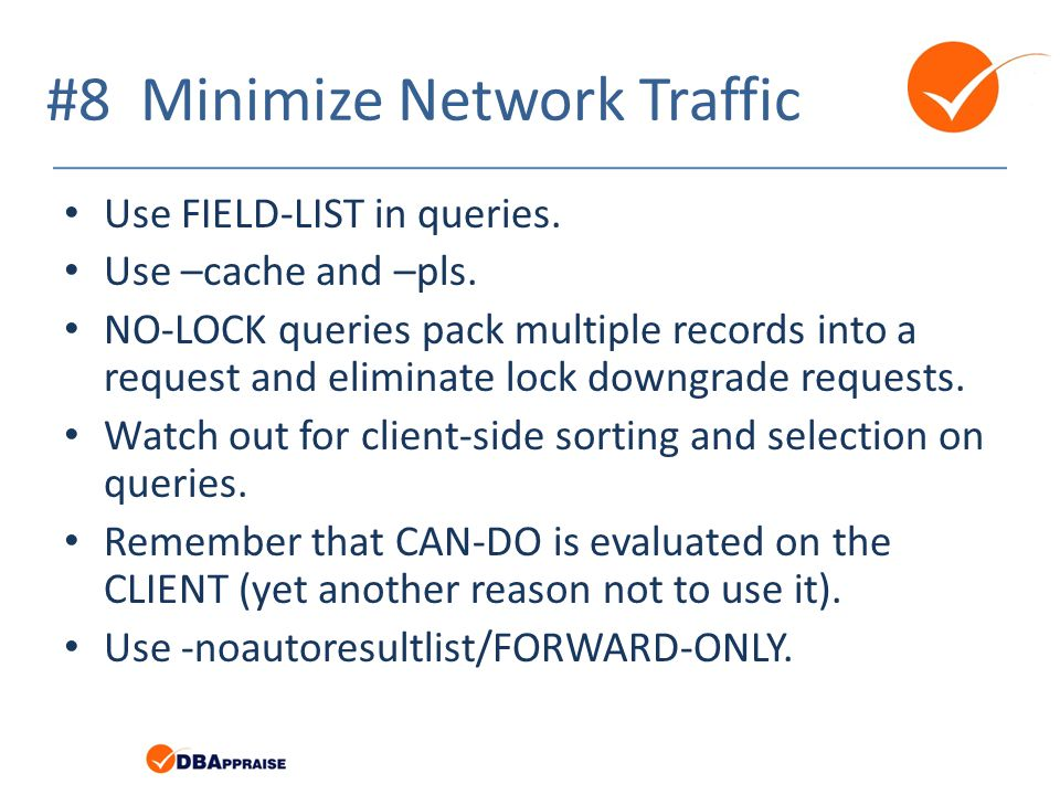 #8 Minimize Network Traffic