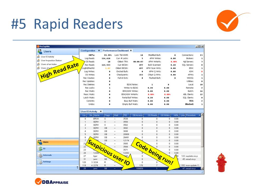 #5 Rapid Readers High Read Rate Suspicious user IO Code being run!