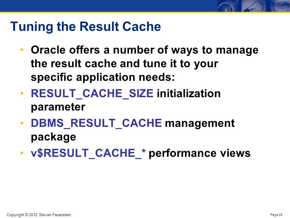 Deterministic Functions (caching in all versions of Oracle)