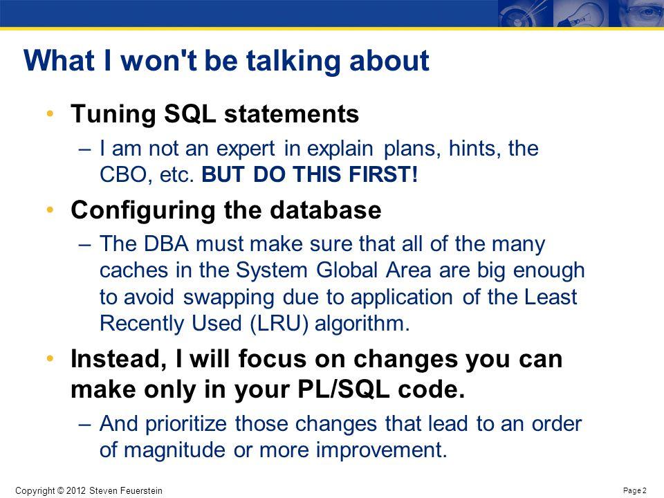 High Performance PL/SQL Agenda