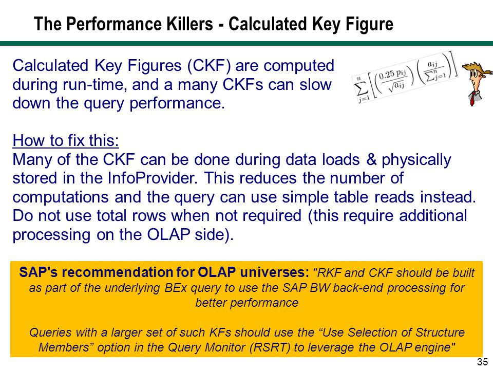 The Performance Killers - Calculated Key Figure