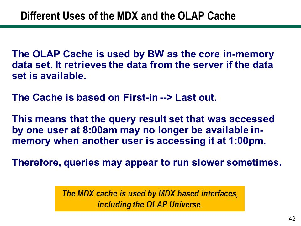 Different Uses of the MDX and the OLAP Cache