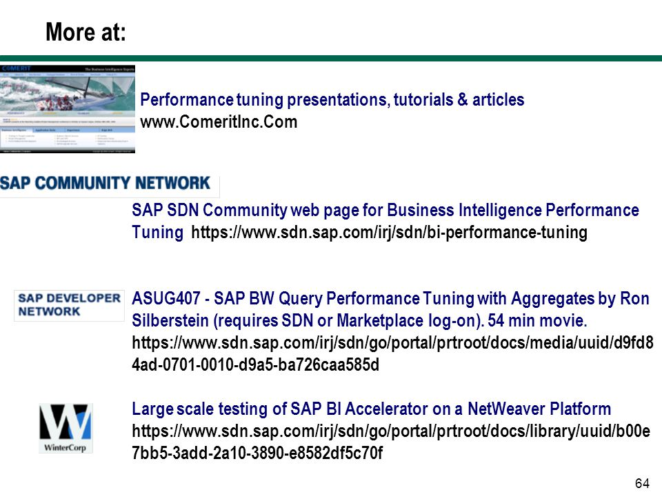 More at: Performance tuning presentations, tutorials & articles
