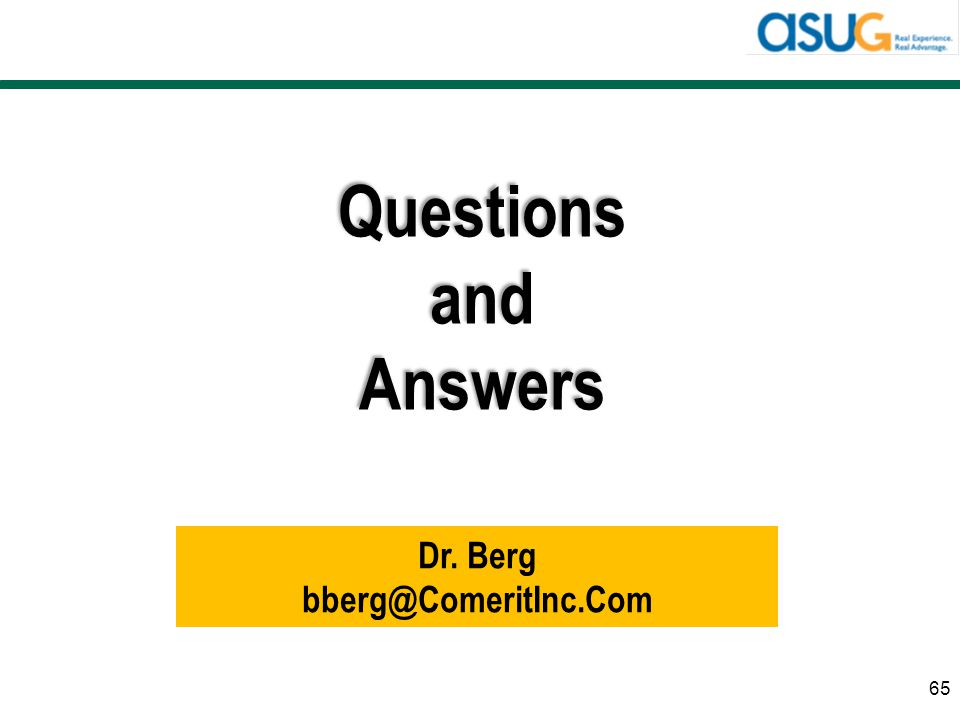 Questions and Answers Dr. Berg bberg@ComeritInc.Com
