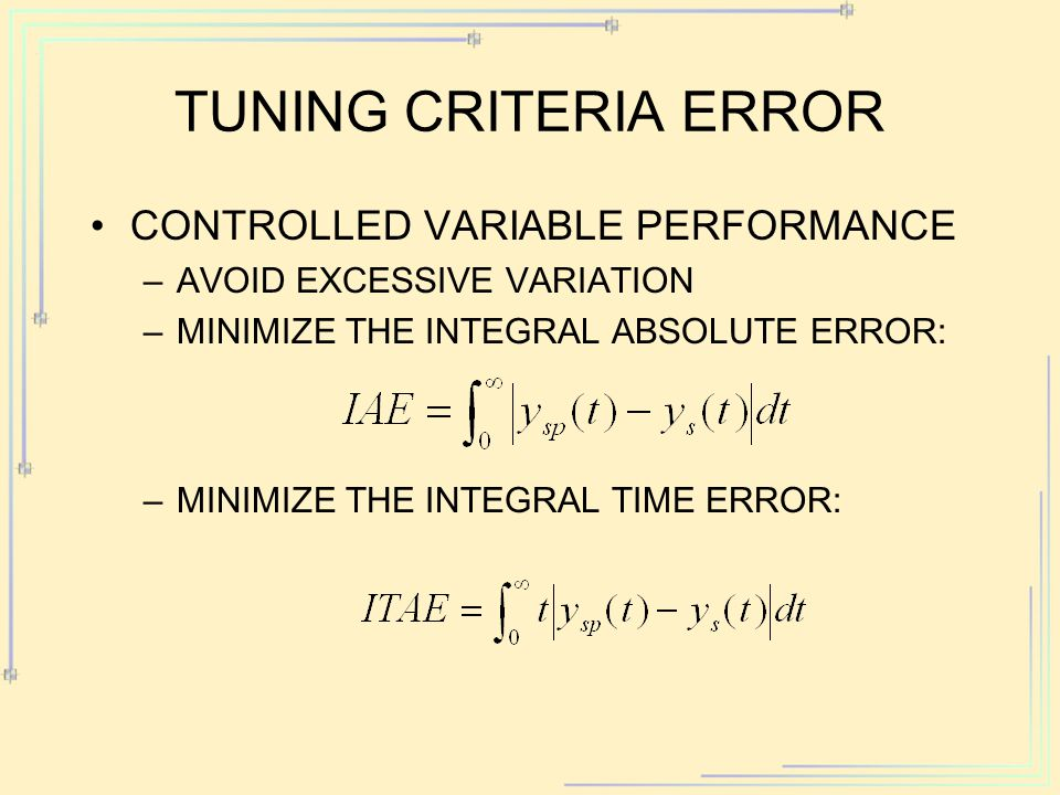 TUNING CRITERIA error CONTROLLED VARIABLE PERFORMANCE