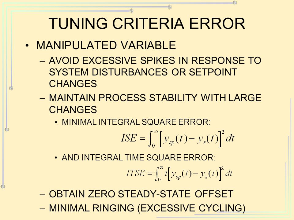TUNING CRITERIA error MANIPULATED VARIABLE