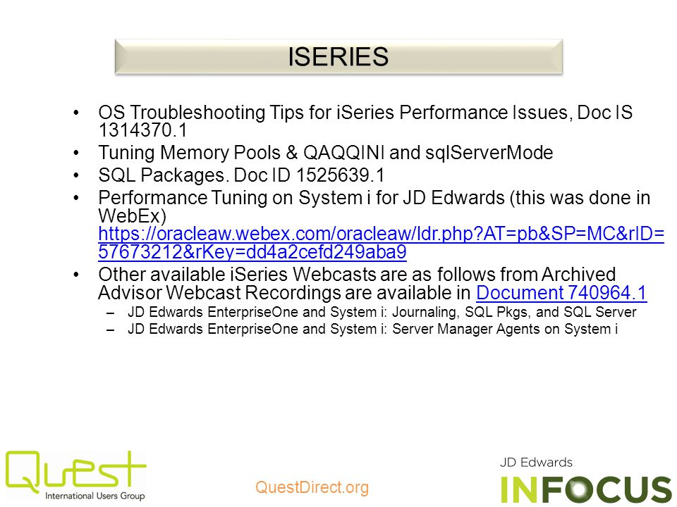 ISERIES OS Troubleshooting Tips for iSeries Performance Issues, Doc IS 1314370.1. Tuning Memory Pools & QAQQINI and sqlServerMode.