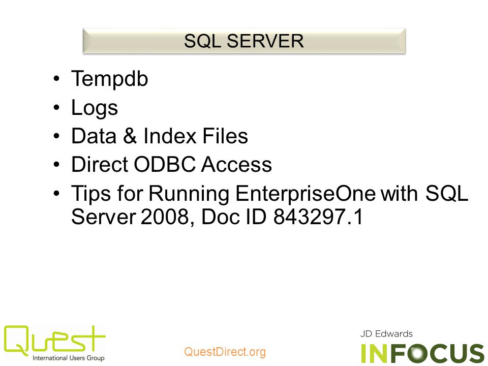 Tips for Running EnterpriseOne with SQL Server 2008, Doc ID 843297.1