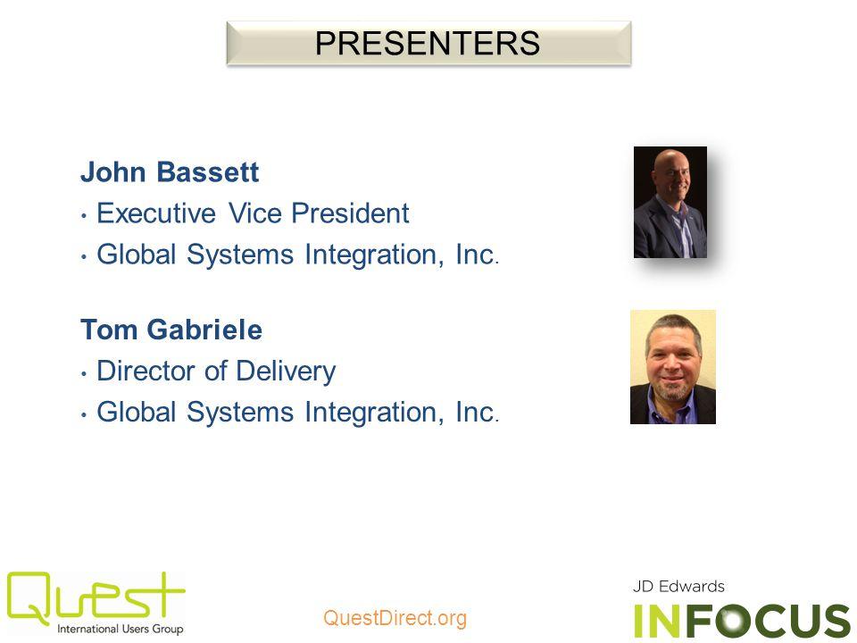 PRESENTERS John Bassett Executive Vice President
