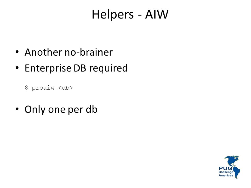 Helpers - AIW Another no-brainer Enterprise DB required