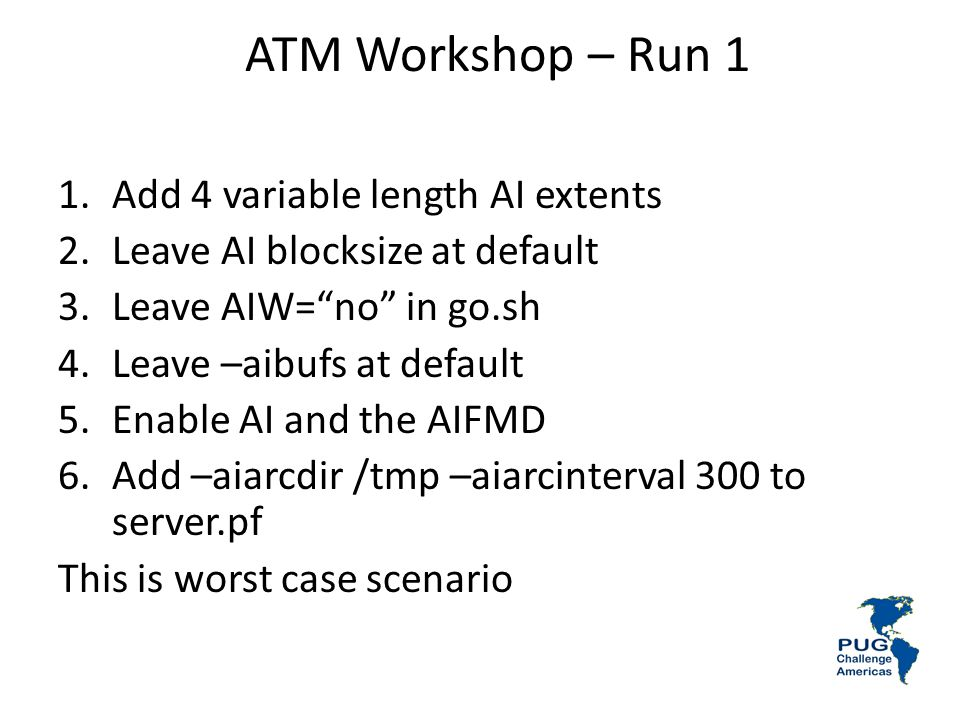 ATM Workshop – Run 1 Add 4 variable length AI extents