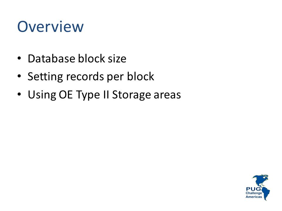 Overview Database block size Setting records per block