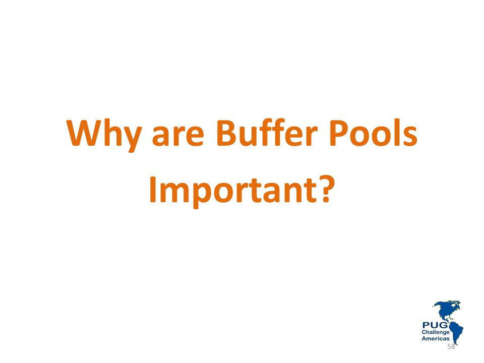 Why are Buffer Pools Important