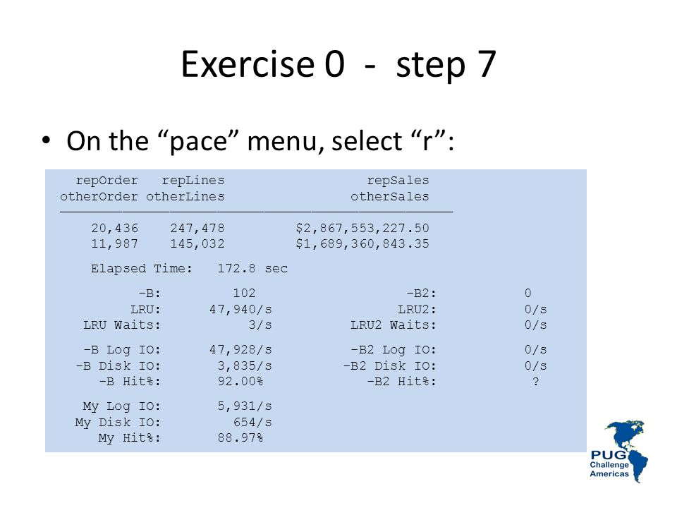 Exercise 0 - step 7 On the pace menu, select r :