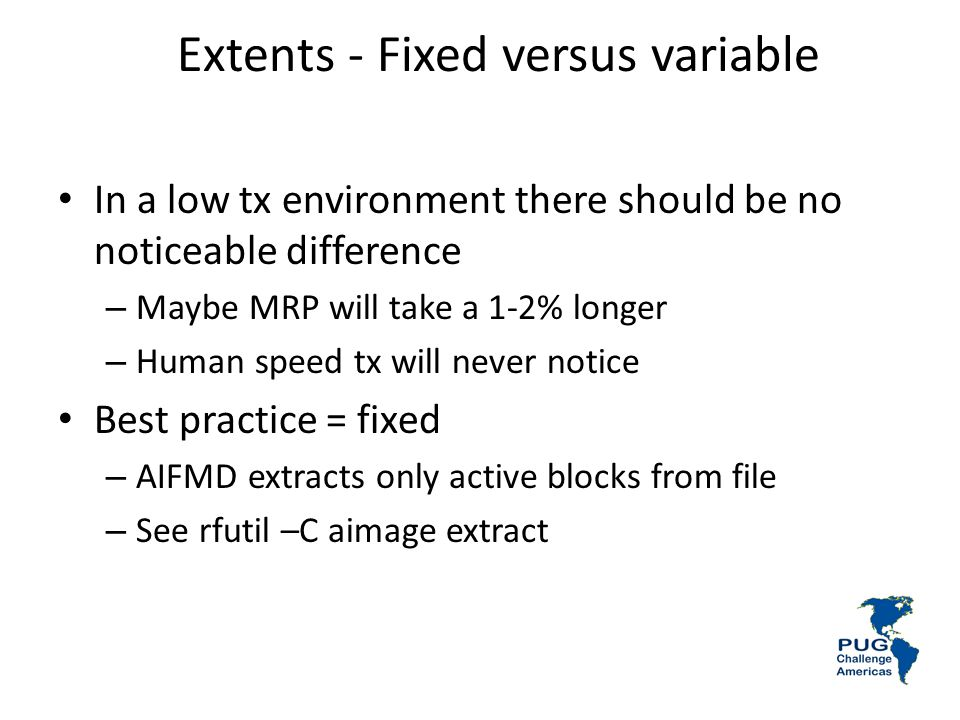 Extents - Fixed versus variable
