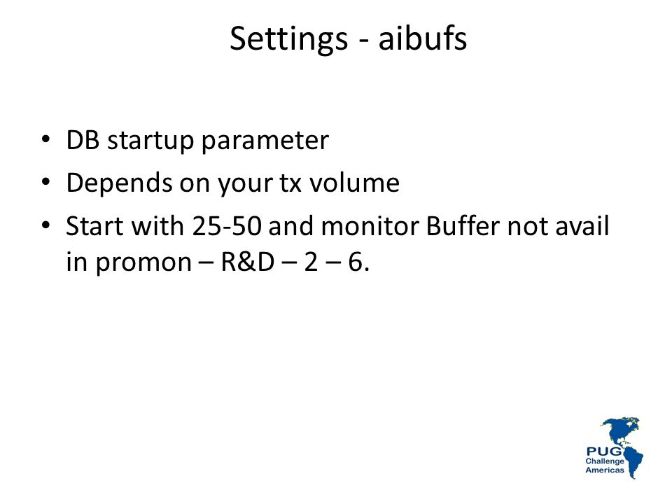 Settings - aibufs DB startup parameter Depends on your tx volume