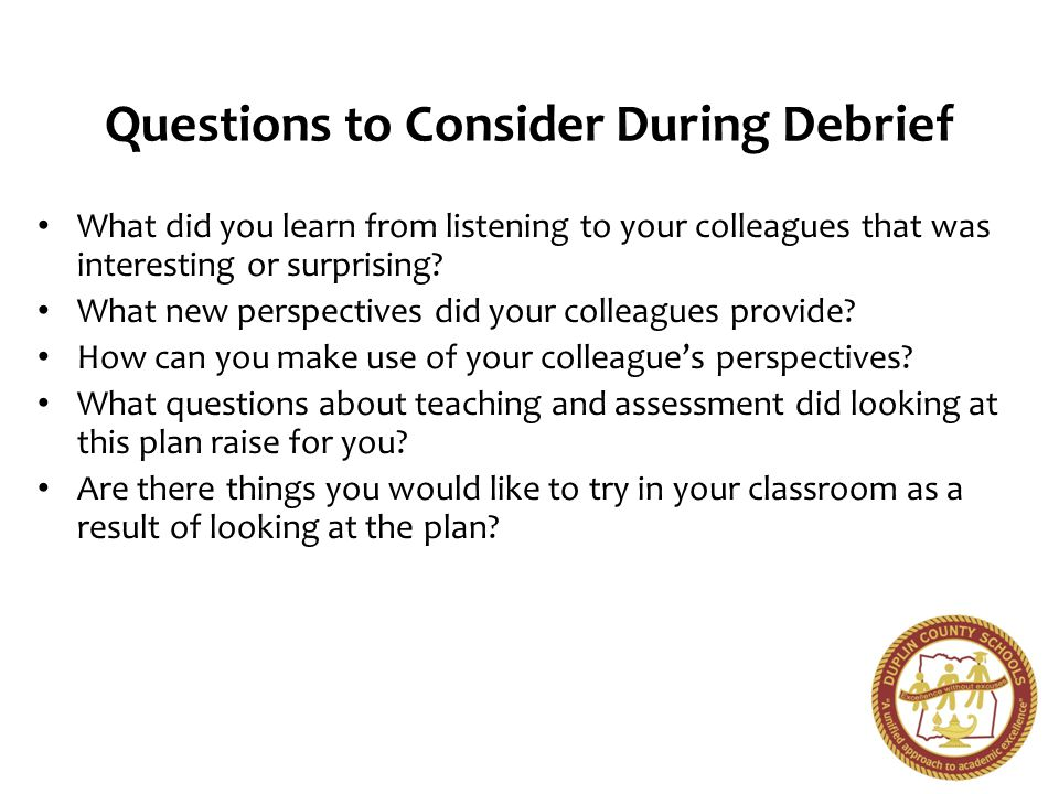 Questions to Consider During Debrief
