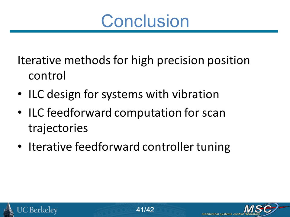 Conclusion Iterative methods for high precision position control