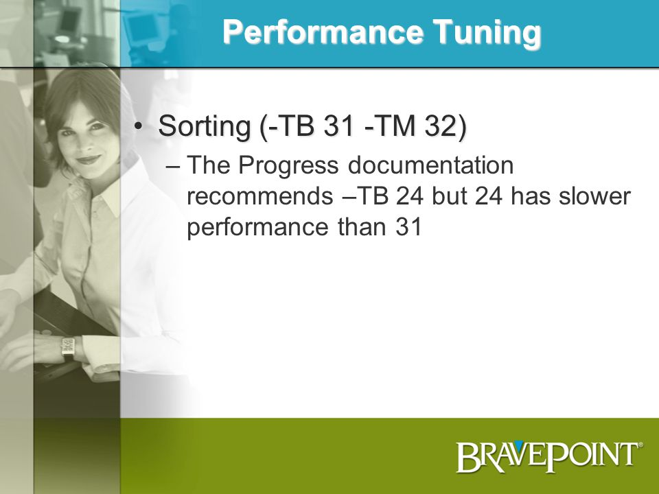 Performance Tuning Sorting (-TB 31 -TM 32)