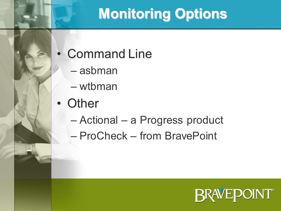 Monitoring Options Command Line Other asbman wtbman
