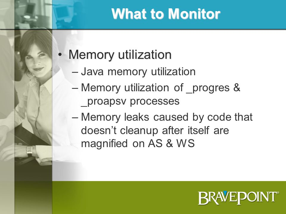 What to Monitor Memory utilization Java memory utilization