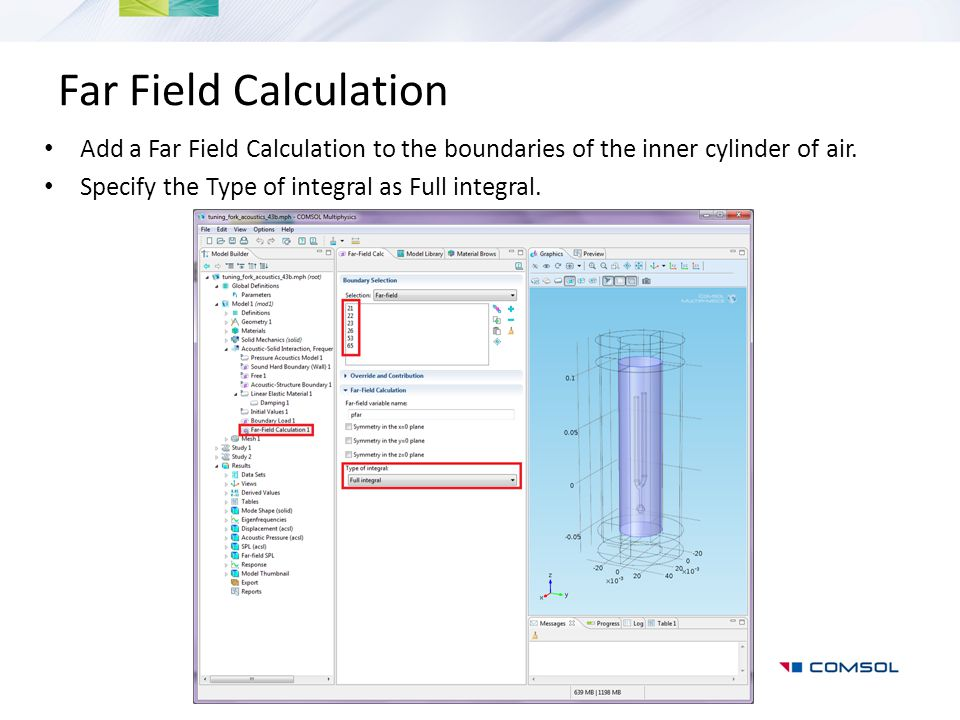 Far Field Calculation Add a Far Field Calculation to the boundaries of the inner cylinder of air.
