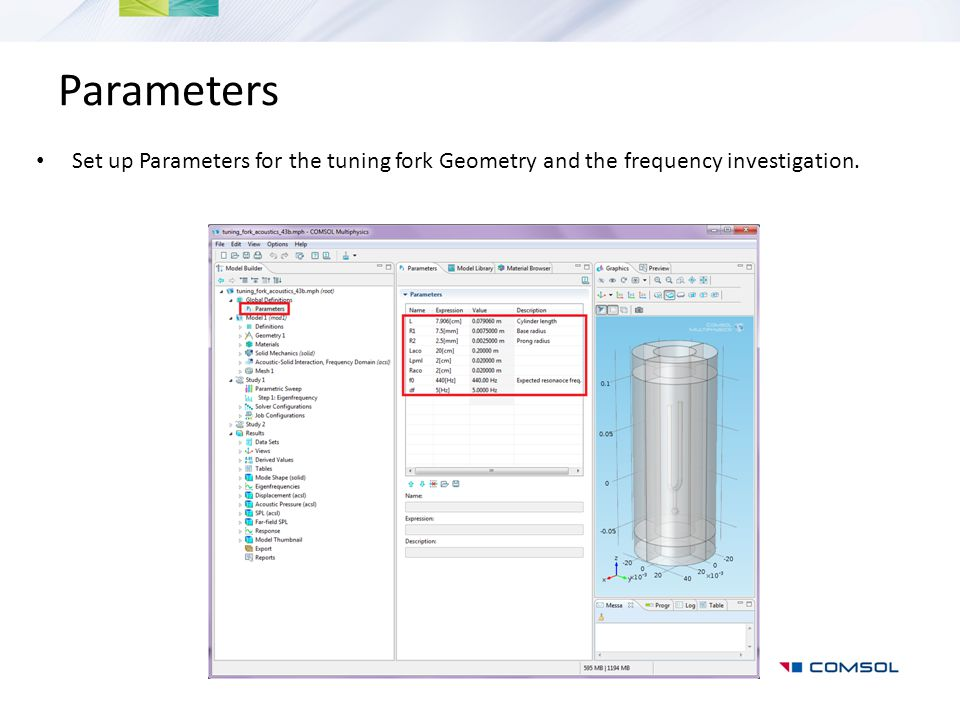 Parameters Set up Parameters for the tuning fork Geometry and the frequency investigation.