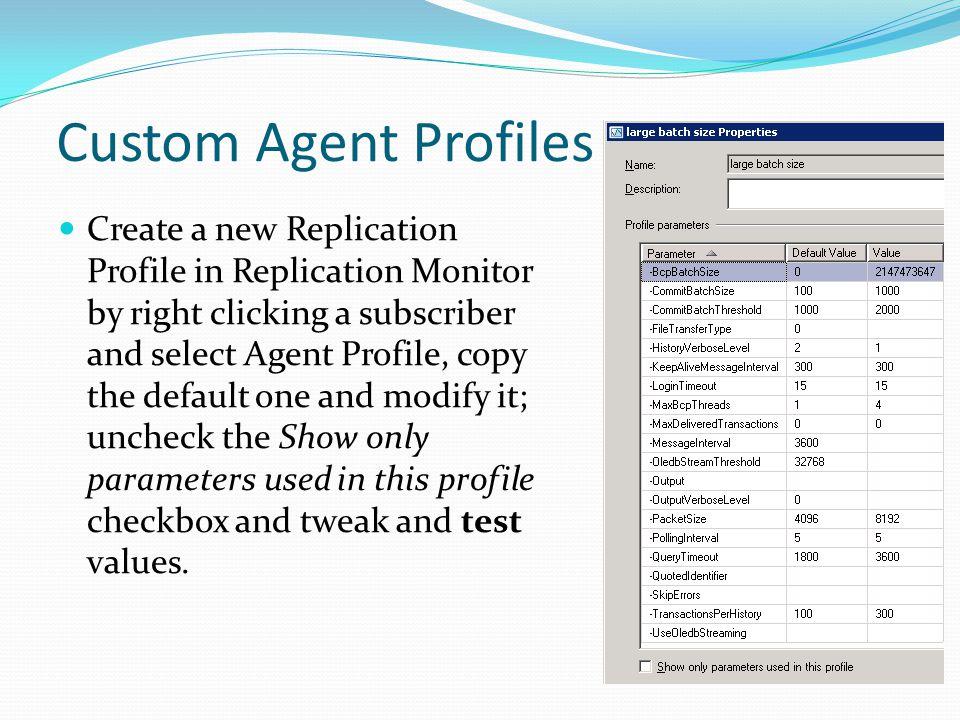 Custom Agent Profiles