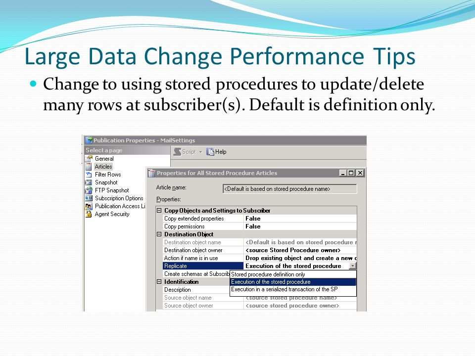 Large Data Change Performance Tips