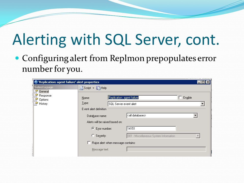Alerting with SQL Server, cont.