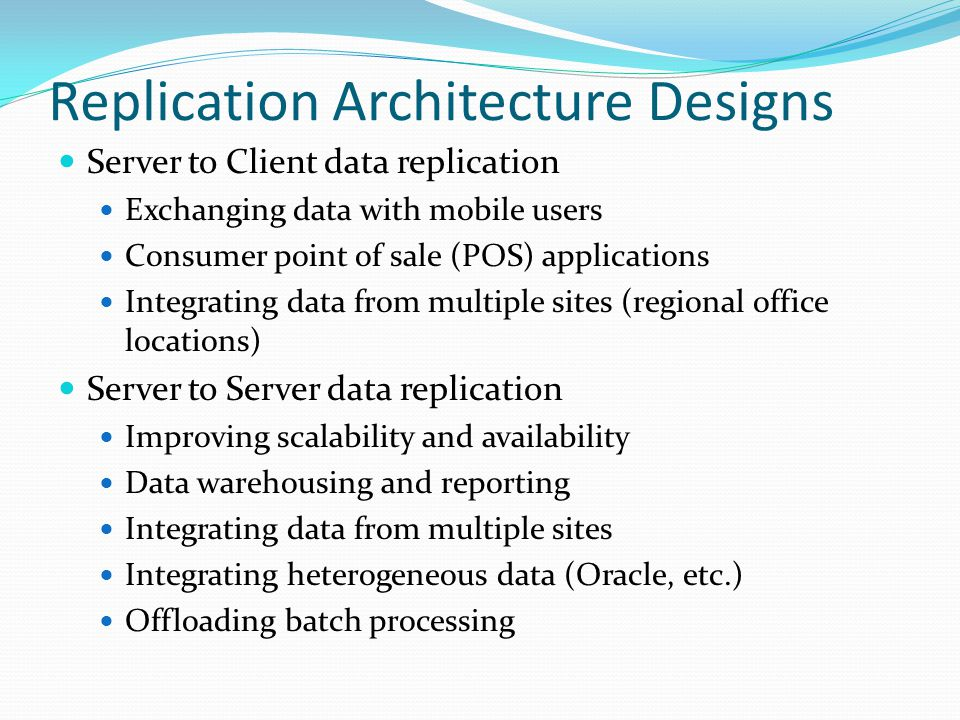 Replication Architecture Designs