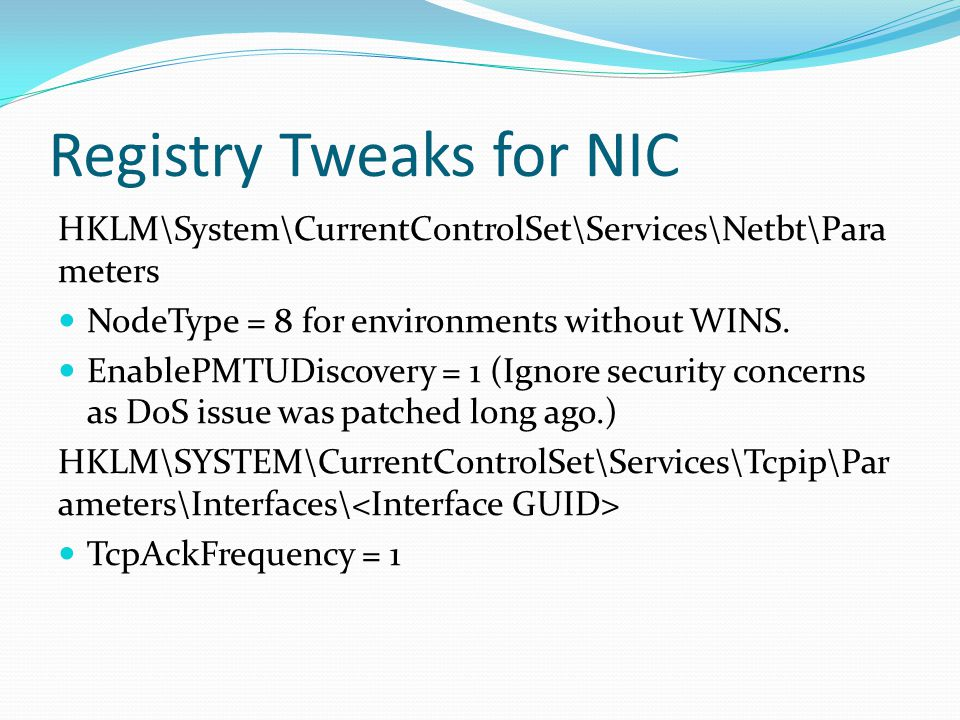 Registry Tweaks for NIC
