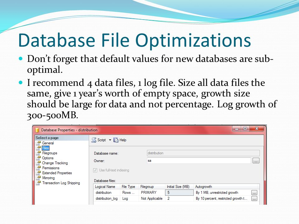 Database File Optimizations