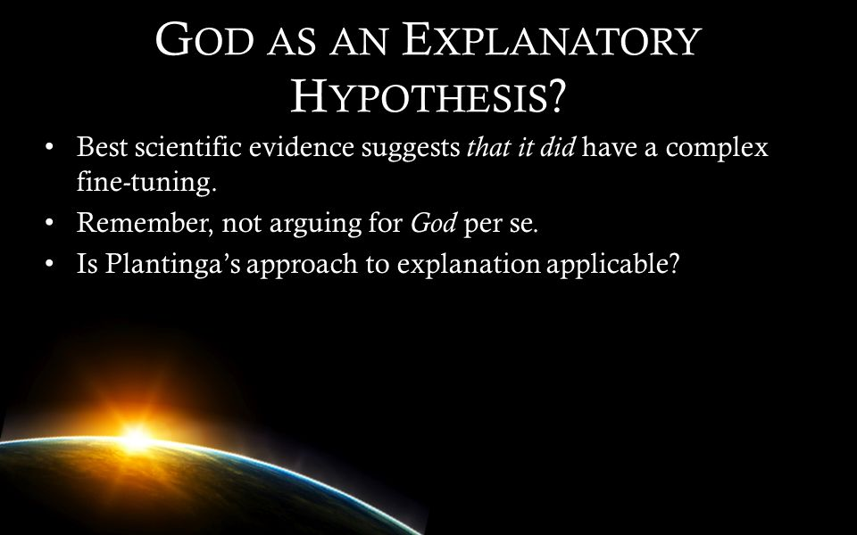 God as an Explanatory Hypothesis