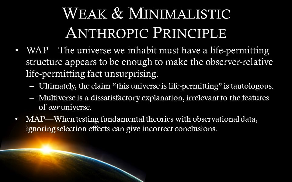 Weak & Minimalistic Anthropic Principle