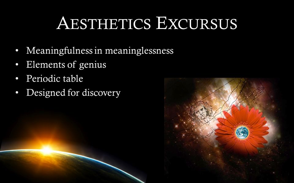 Aesthetics Excursus Meaningfulness in meaninglessness