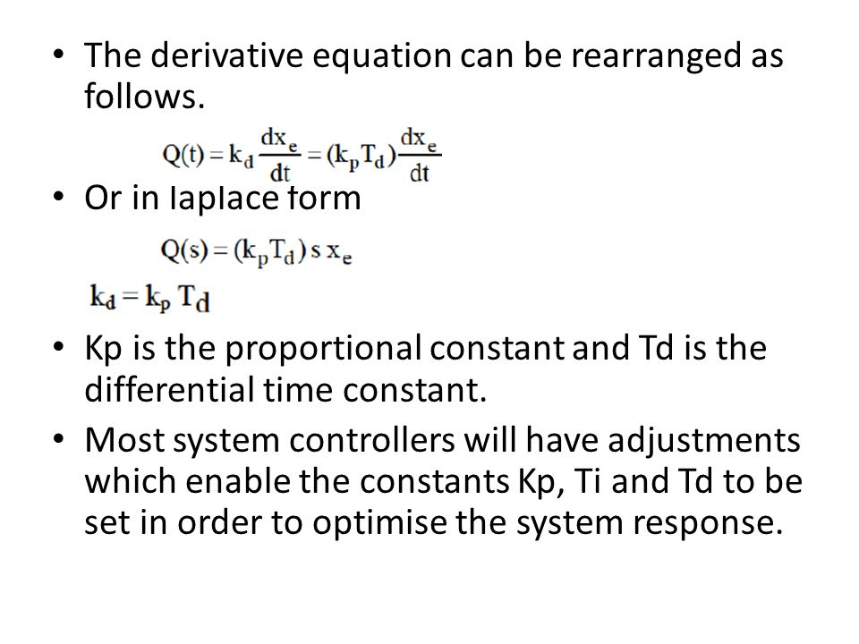 The derivative equation can be rearranged as follows.