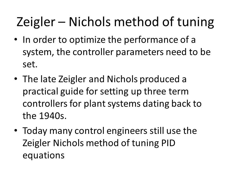 Zeigler – Nichols method of tuning