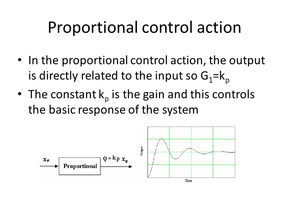 Proportional control action