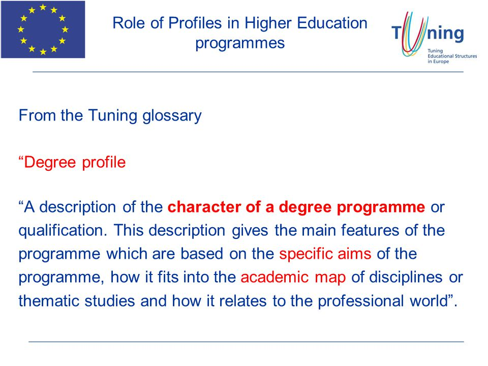 Role of Profiles in Higher Education programmes