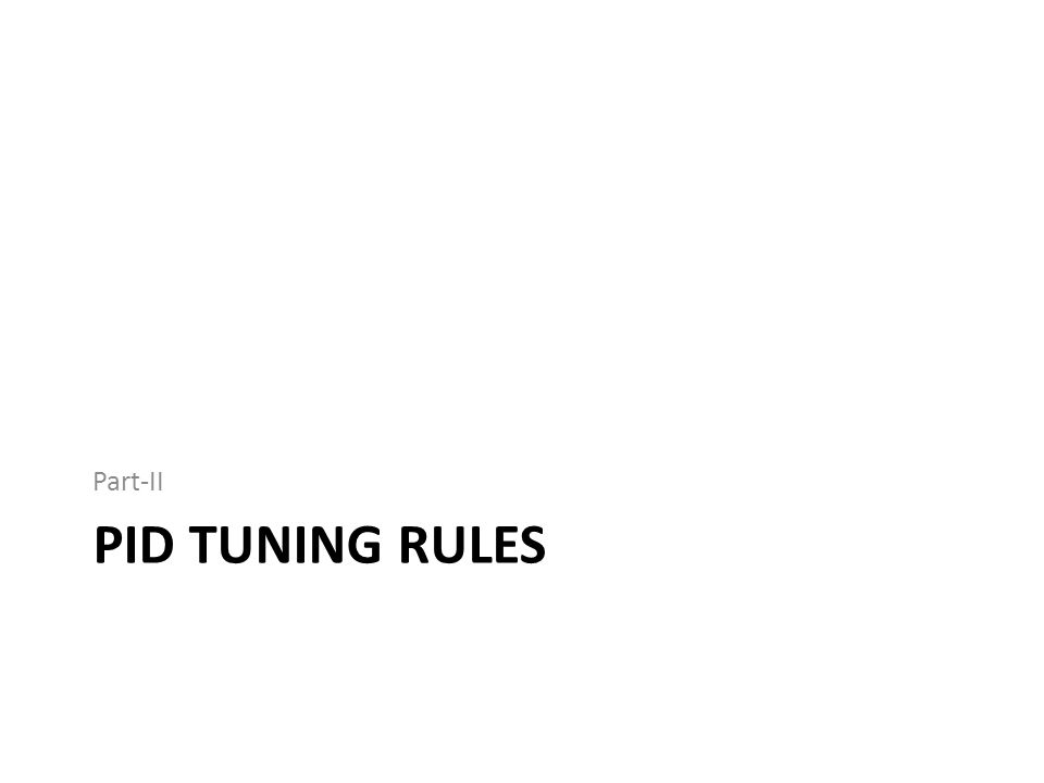 Part-II PID Tuning Rules