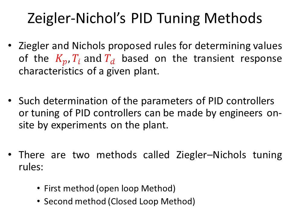 Zeigler-Nichol's PID Tuning Methods