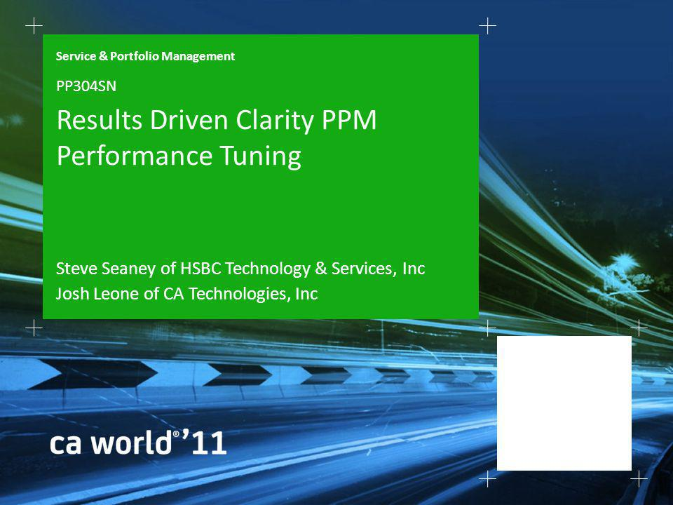 Results Driven Clarity PPM Performance Tuning