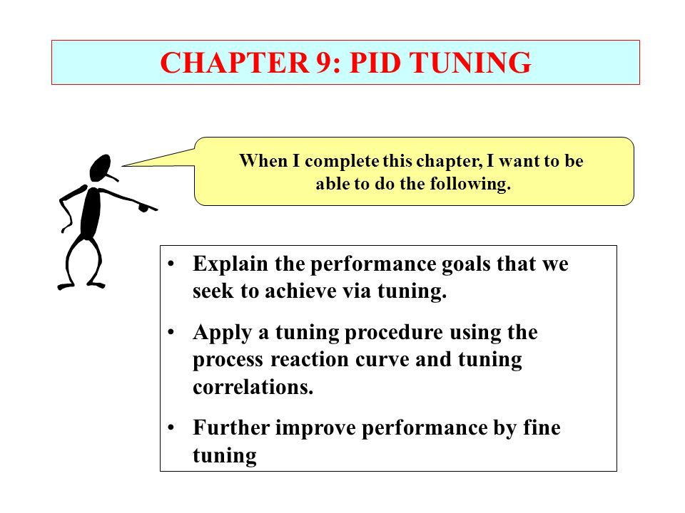 When I complete this chapter, I want to be able to do the following.