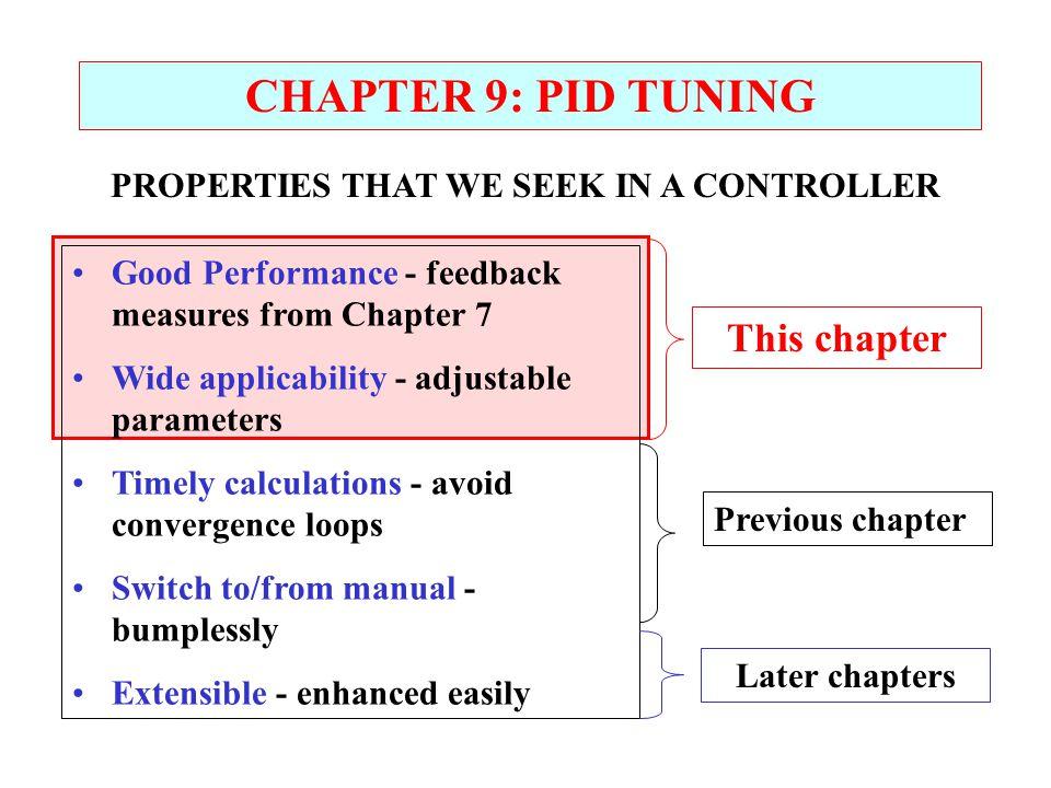 PROPERTIES THAT WE SEEK IN A CONTROLLER